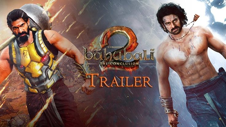 Video : Baahubali 2 – The Conclusion Official Trailer Out