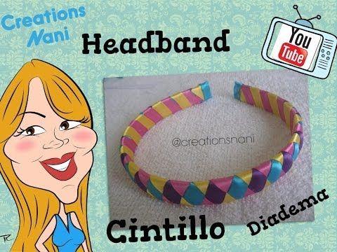 M Como hacer un Cintillo de 4 Cintas - How to make a headband   Creations Nani - YouTube