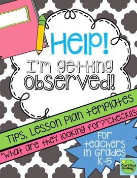 Getting Observed ?Wow your administrator while hitting all the right components during your observation!  This packet includes:*Preparing your classroom for observation*Tips for before and during your observation*What makes a lesson great?!*Checklist of key components of what they are looking for*Lesson plan templateGood luck!!