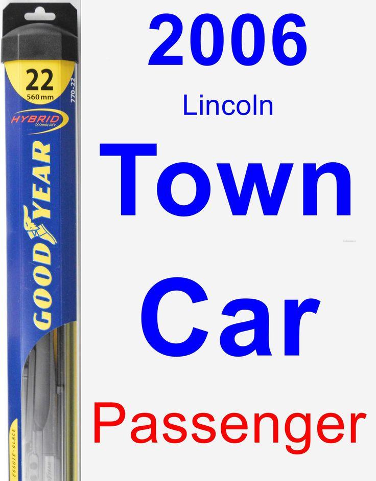 Passenger Wiper Blade for 2006 Lincoln Town Car - Hybrid