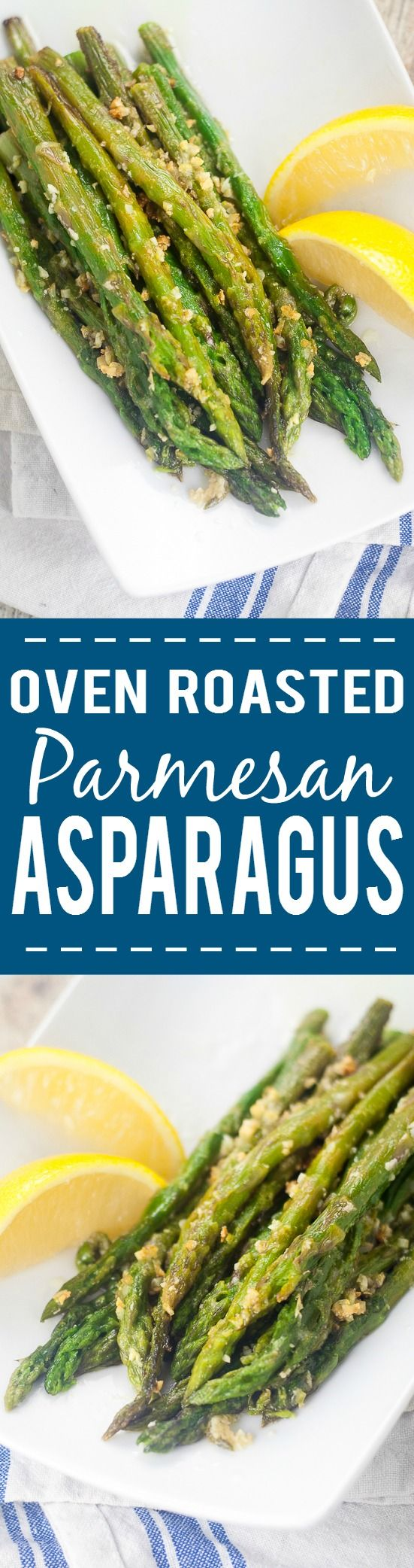 Oven Roasted Asparagus recipe -Oven Roasted Asparagus is a simple side dish that takes just minutes to prep. With garlic and Parmesan cheese, it's all fresh flavor and no hassle! Super easy side dish recipe that's super delicious too.