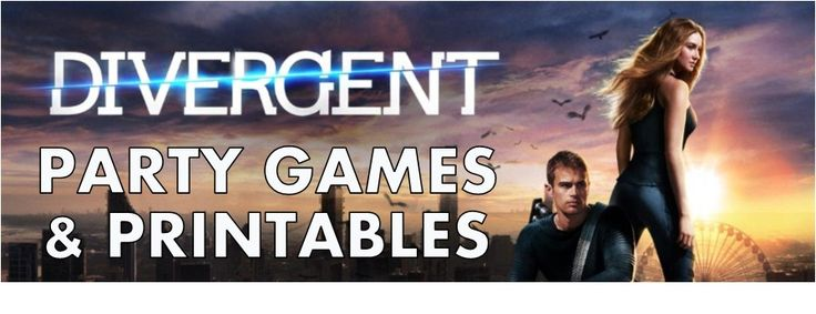 Awesome DIY Divergent party game ideas and party printables to help throw an awesome Divergent themed bash!