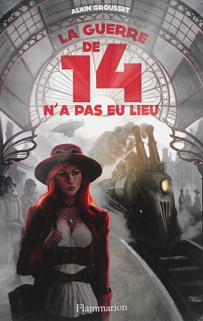 Jeunesse - La guerre de 14 n'a pas eu lieu - Flammarion editions