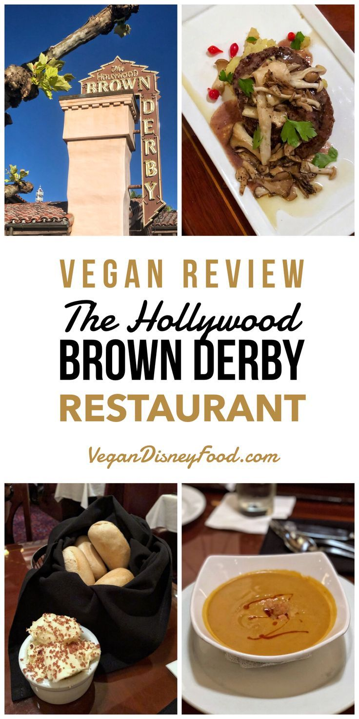 Vegan Options At The Hollywood Brown Derby In Disney S Hollywood Studios At Walt Disney World In 202 In 2020 Brown Derby Restaurant Disney Desserts Vegan Disney World