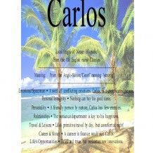 Carlos name means strong in Hispanic
