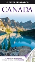 Gli spazi immensi e le città modernissime: il Canada