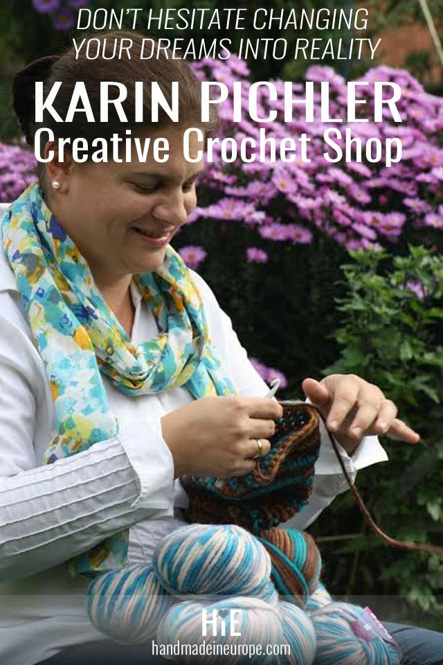 Karin Pichler of Creative Crochet Shop on Handmade In Europe