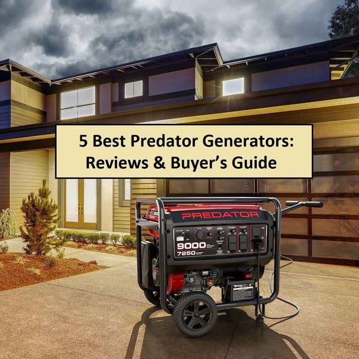 We Review 5 of The Best Predator Generators 10 Power Up