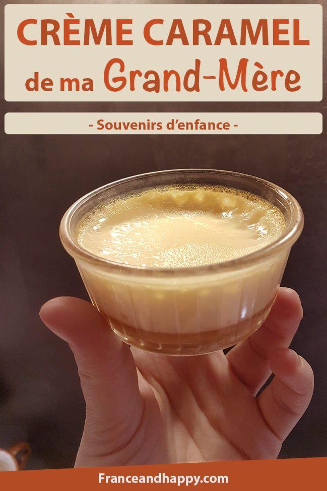 Les Crèmes caramels de ma grand-mère : une recette qui est très simple et un goût qui fait remonter pleins d'émotions
