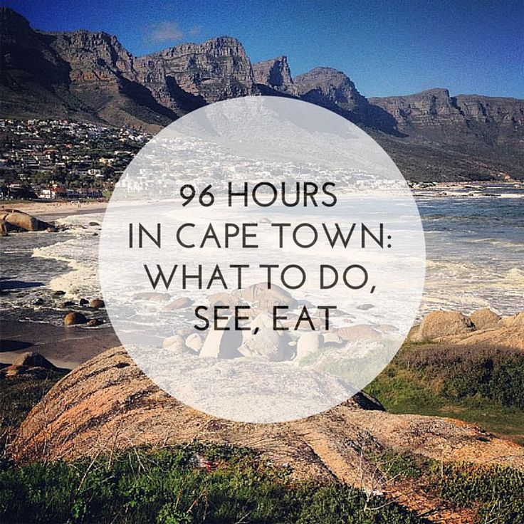 96 Hours in Cape Town: What To Do, See & Eat. Includes recommended wineries, swimming with sea lion pups, bike tour of a township, jazz clubs, cooking classes and more.