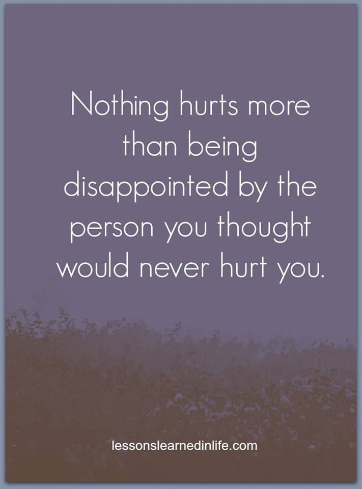 Yeah, it's hard to feel that someone you love has betrayed you - Love anyway !