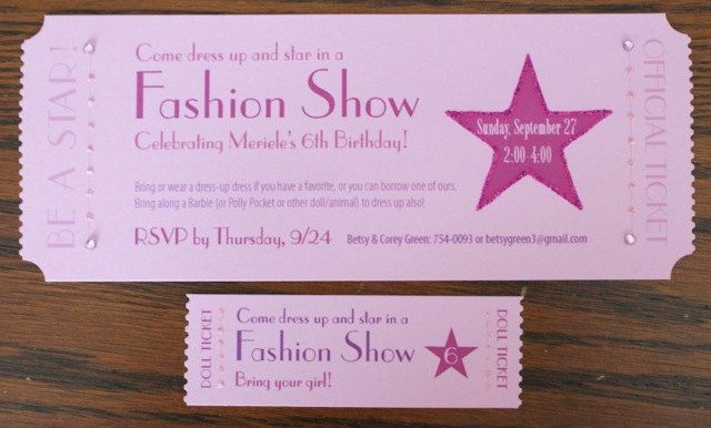 135 best images about kaylee 39 s birthday on pinterest for Fashion show ticket template