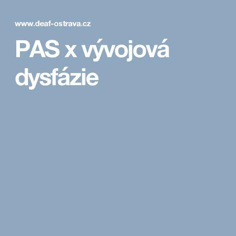 PAS x vývojová dysfázie