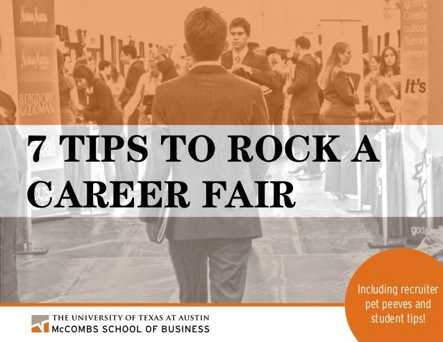 Seven Tips to Rock a Career Fair by UT Austin McCombs School of Business via slideshare