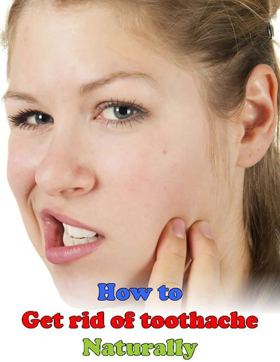 How To Get Rid Of Tooth Ache Naturally