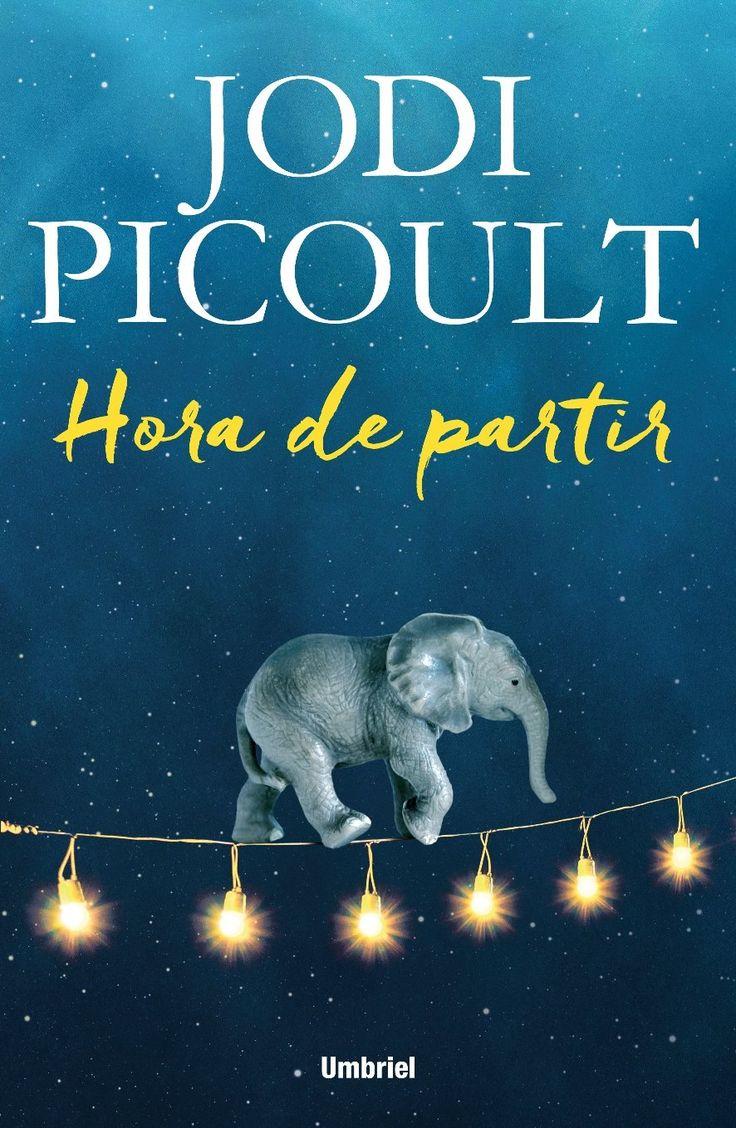 Título: Hora De Partir    Autor: Jodi Picoult
