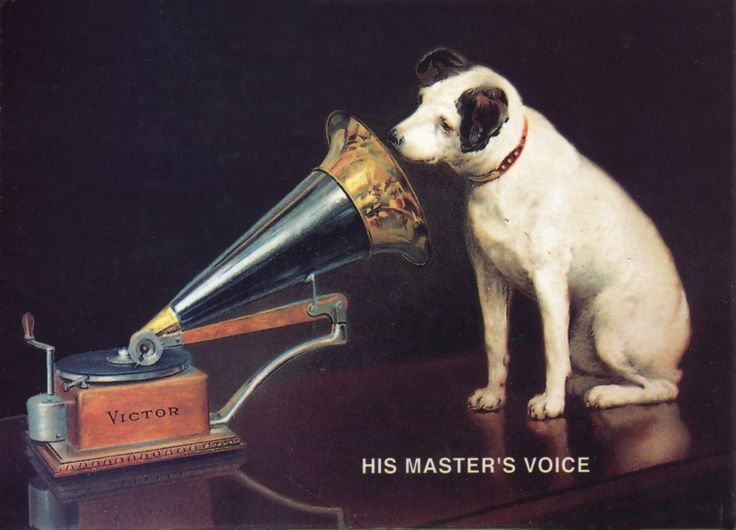 His Masters Voice ( HMV), The record label name was coined in 1899 as the title of a painting of the dog Nipper listening to a wind-up gramophone. 78rpm