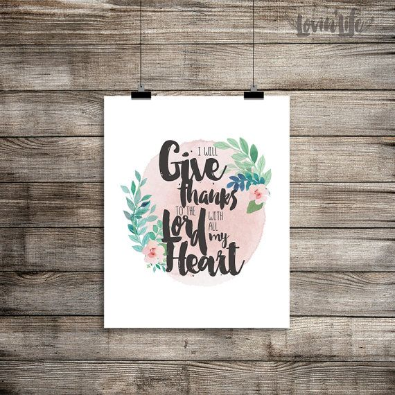Ill give thanks to the Lord Quotes Print by LOVINLIFESUPPLIES