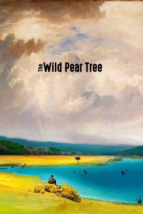 The Wild Pear Tree Fuii Movie Streaming Movies Hd Book