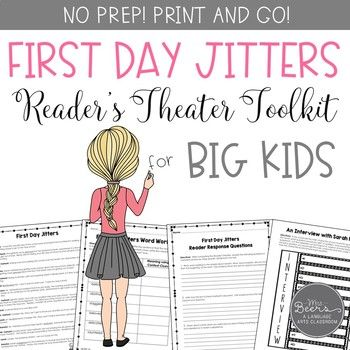 First Day Jitters? If you love the back to school book First Day Jitters by Julie Danneberg, your students will love performing the reader's theater script even more. Based on the events from the silly picture book, I have created a reader's theater and reading literature toolkit that BIG KIDS will love to perform in those first days of school.
