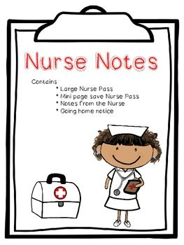 Nurse notes for the nurse and classroom teacher!  This pack includes a 1 full page note to the nurse (to save paper I have also included 1/4 page), Return child to the nurse with belongings because they are going home notes (1/4 page and 16 mini notes on a page), and 2 blank nurse note pad templates.