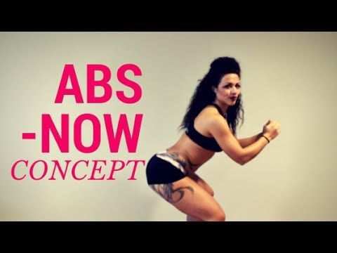 Abs Now Concept - DO IT NOW!!!!