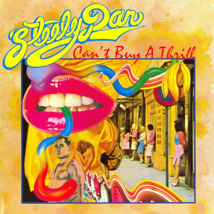 Can't Buy a Thrill - Steely Dan.  I borrowed this from a work colleague, Mike, and thought it was brilliant but ran out of superlatives upon hearing their follow up (Countdown to Ecstasy).