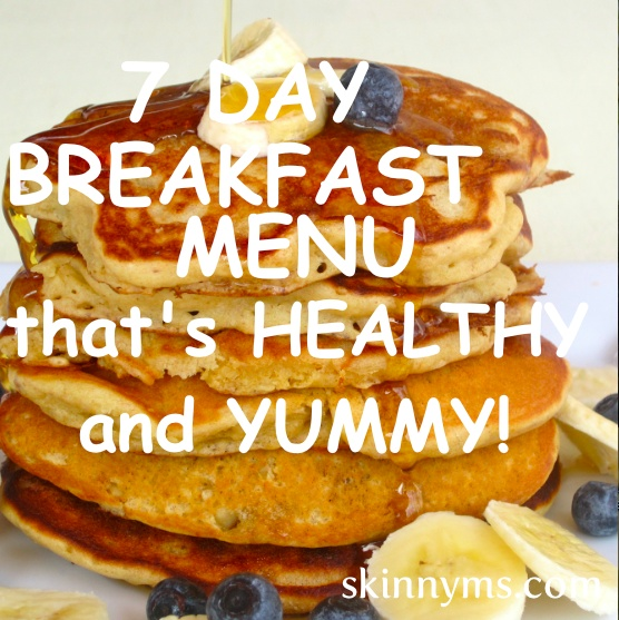 We've put together a 7 Day Breakfast Menu the whole family will love!
