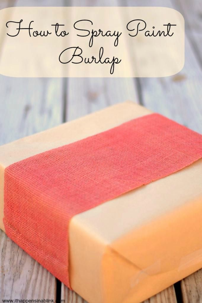 How to Spray Paint Burlap from It Happens in a Blink: Sprays, Craft Projects Burlap, Gift, Spray Painted Burlap, Tutorial, Spray Paint Burlap, Craft Ideas, Crafty Ideas