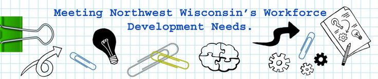 Northwest Wisconsin CEP, Inc.'s Focus on the Manufacturing Sector   Wisconsin Workforce Spotlight