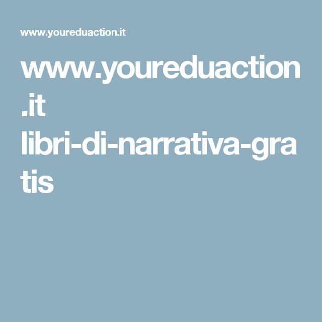 www.youreduaction.it libri-di-narrativa-gratis