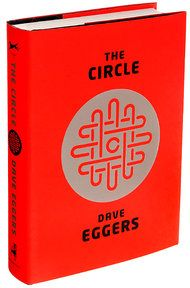 'The Circle,' Dave Eggers's New Novel - NYTimes.com  Eggers never disappoints. I think it's my favorite one yet. And I hate fiction.