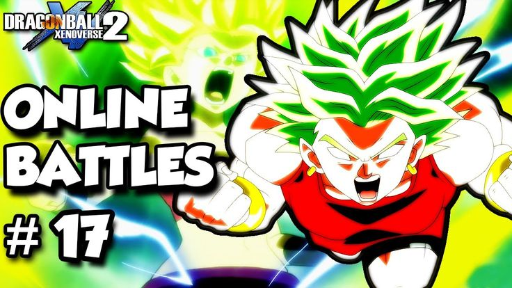 DRAGON BALL XENOVERSE 2 ONLINE BATTLES #17 4K SUBS SPECIAL【60FPS 1080P】