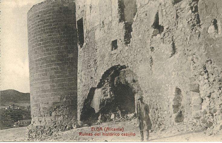 Ruinas del histórico castillo : Elda (Alicante). (s.a.) - Anónimo