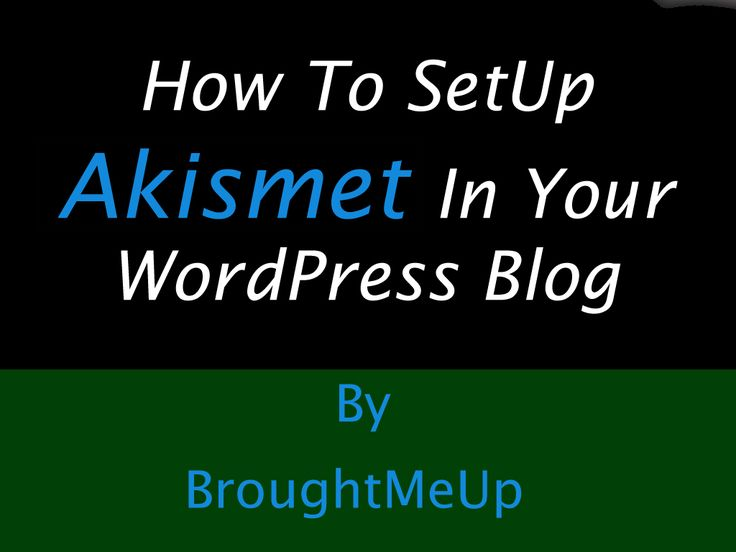 Guide to setup Akismet and get free Akismet API key for your WordPress blog. Learn what is Akismet and how to configure Akismet to combat spams in WordPress
