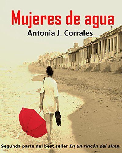 Mujeres de agua eBook: Antonia J. Corrales: Amazon.es: Tienda Kindle