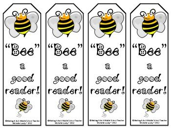 """Bee"" a Good Reader Bookmarks    Download on card stock and laminate to make a bookmark for your students that will last...for a little while anyway. ;-)    If you have bees in your classroom decor, these bookmarks would be a perfect addition!"