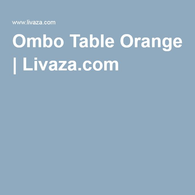 Ombo Table Orange | Livaza.com