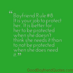 Boyfriend Rule #8 - Protect Her - Good Boyfriend Quotes #cuteboyfriend #quotes #protecther