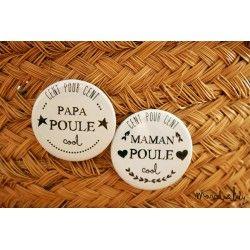 """Duo badges """" Papa et maman poule"""""""