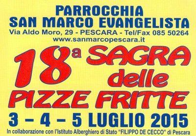 Dal 3 al 5 luglio torna la Parrocchia San Marco Evangelista in via Aldo Moro a Pescara organizza la 18esima edizione della Sagra delle Pizze Fritte