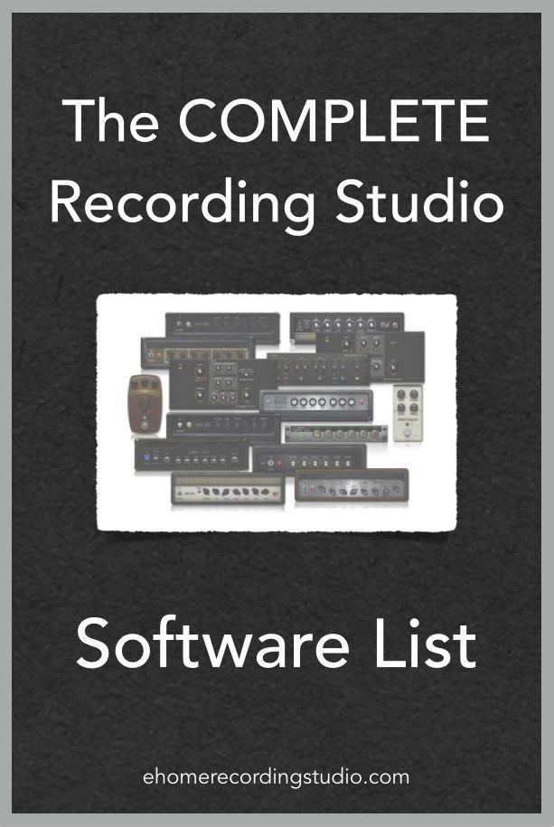 The COMPLETE Recording Studio Software List http://ehomerecordingstudio.com/recording-studio-software/