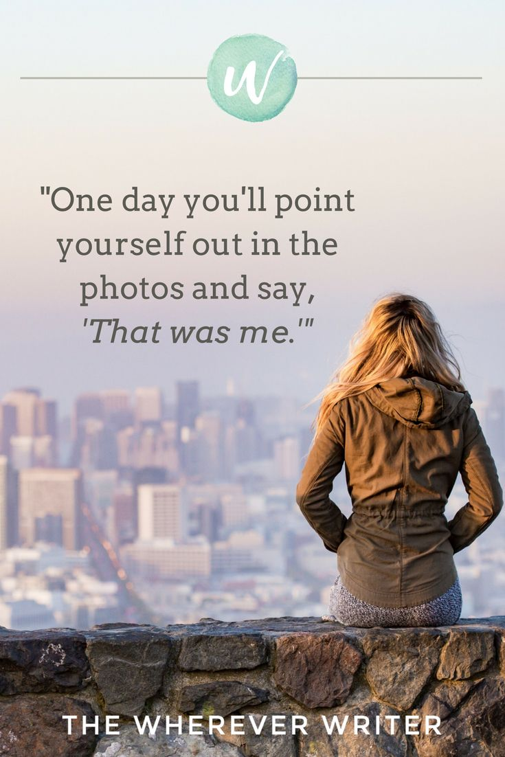 "Travel quotes | ""One day you will point yourself out in the photos and ..."