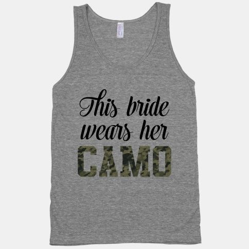 You're about muddy backroads and cold, silent woods. So own your camo pride, you badass bride-to-be you. #country #bride #camo #hunting #wedding