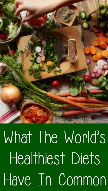 What The World's Healthiest Diets Have In Common ~ http://positivemed.com/2015/01/31/worlds-healthiest-diets-common/
