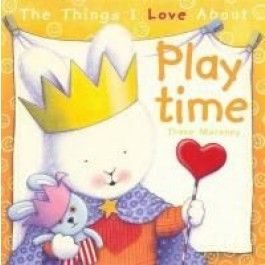The Things I Love About Playtime $14.95