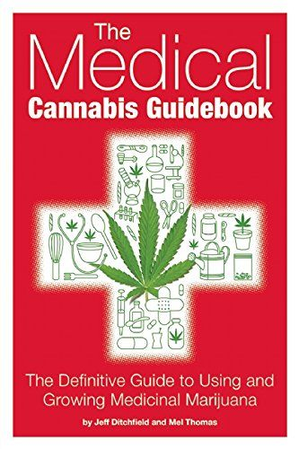 By Jeff Ditchfield & Mel Thomas | The Medical Cannabis Guidebook | Quality Marijuana Education | Repined By 5280mosli.com | Organic Cannabis College | Top Shelf Marijuana | High Quality Shatter