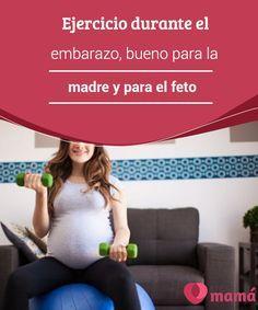 Ejercicio durante el #embarazo, bueno para la madre y para el #feto   Durante mucho las #mujeres dejaron de hacer #ejercicio durante el embarazo. Sin embargo, los puntos de vista sobre este aspecto el embarazo están cambiando.