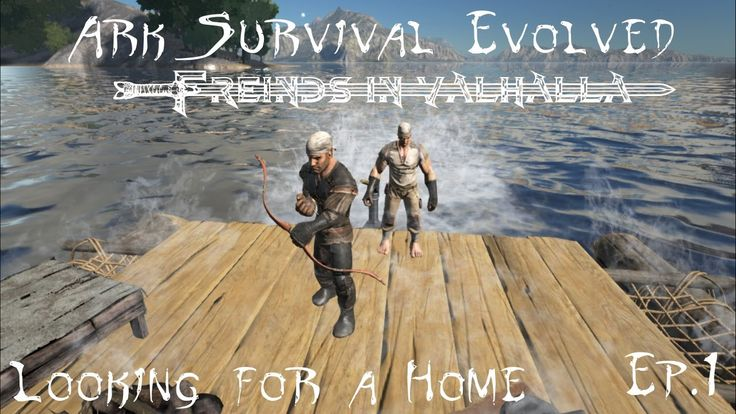 Ark: Friends in Valhalla Ep. 001 Finding a Home
