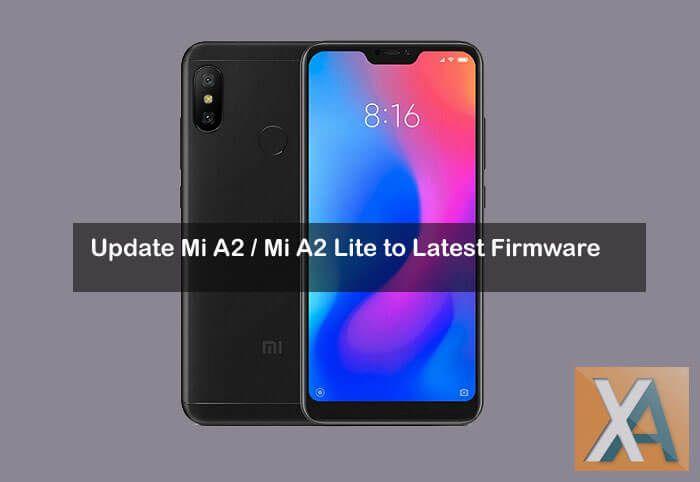 Xiaomi Mi A2 Mi A2 Lite latest firmware download | Xiaomi